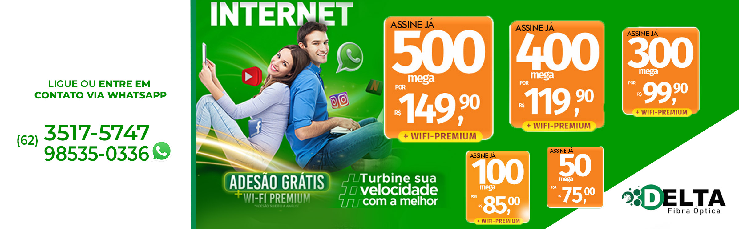 Delta Fibra Internet Banda larga Agencia TEM Marketing em Goiânia Site 2a